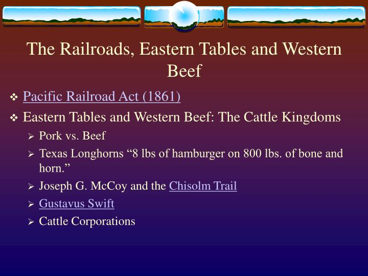 The railroads eastern tables and western beef
