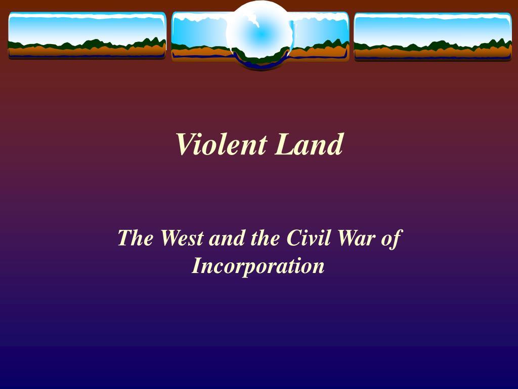 violent land