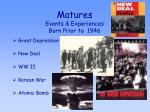 matures events experiences born prior to 1946