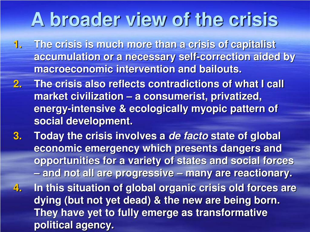 A broader view of the crisis