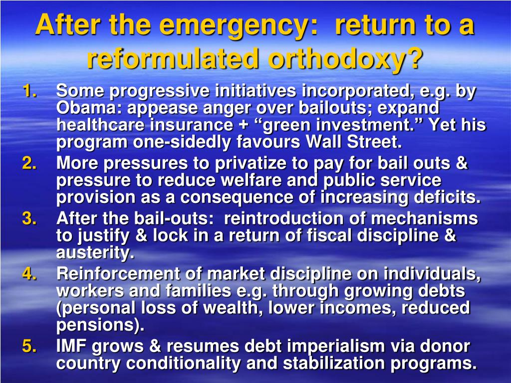 After the emergency:  return to a reformulated orthodoxy?