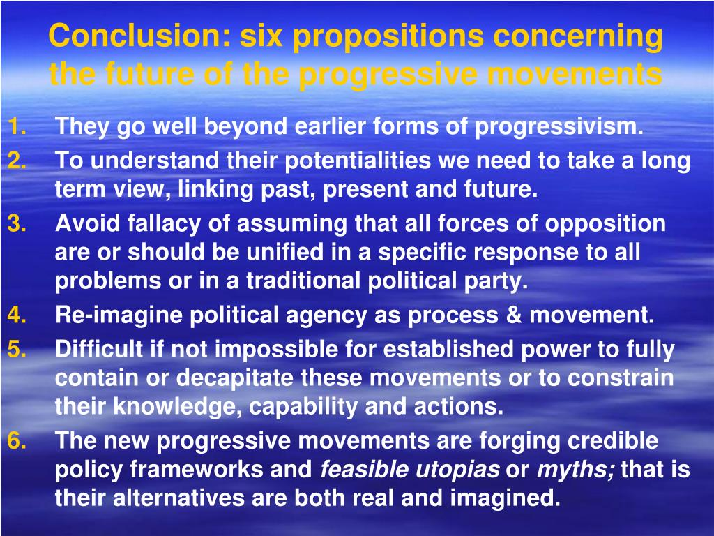 Conclusion: six propositions concerning the future of the progressive movements