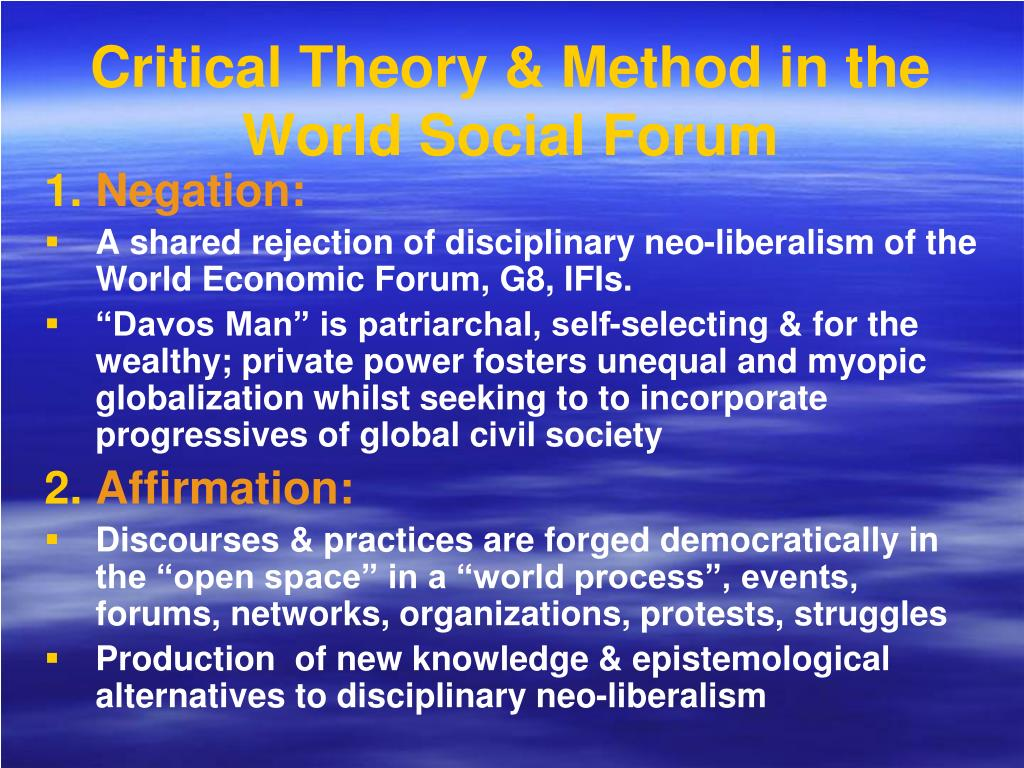 Critical Theory & Method in the World Social Forum