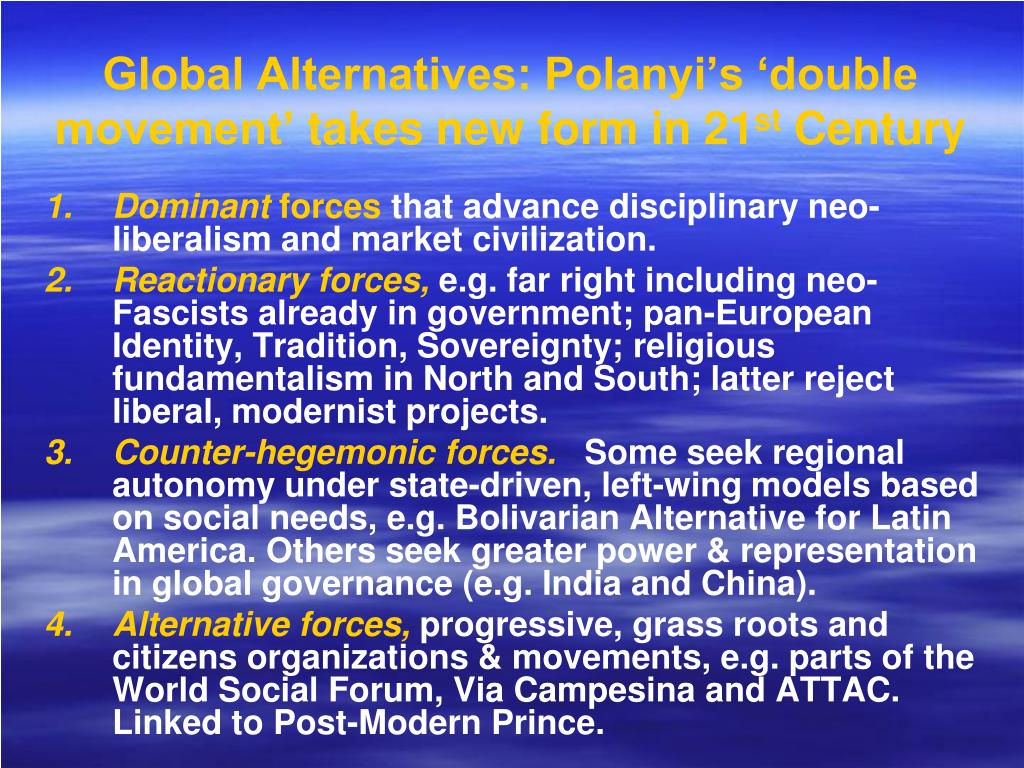 Global Alternatives: Polanyi's 'double movement'