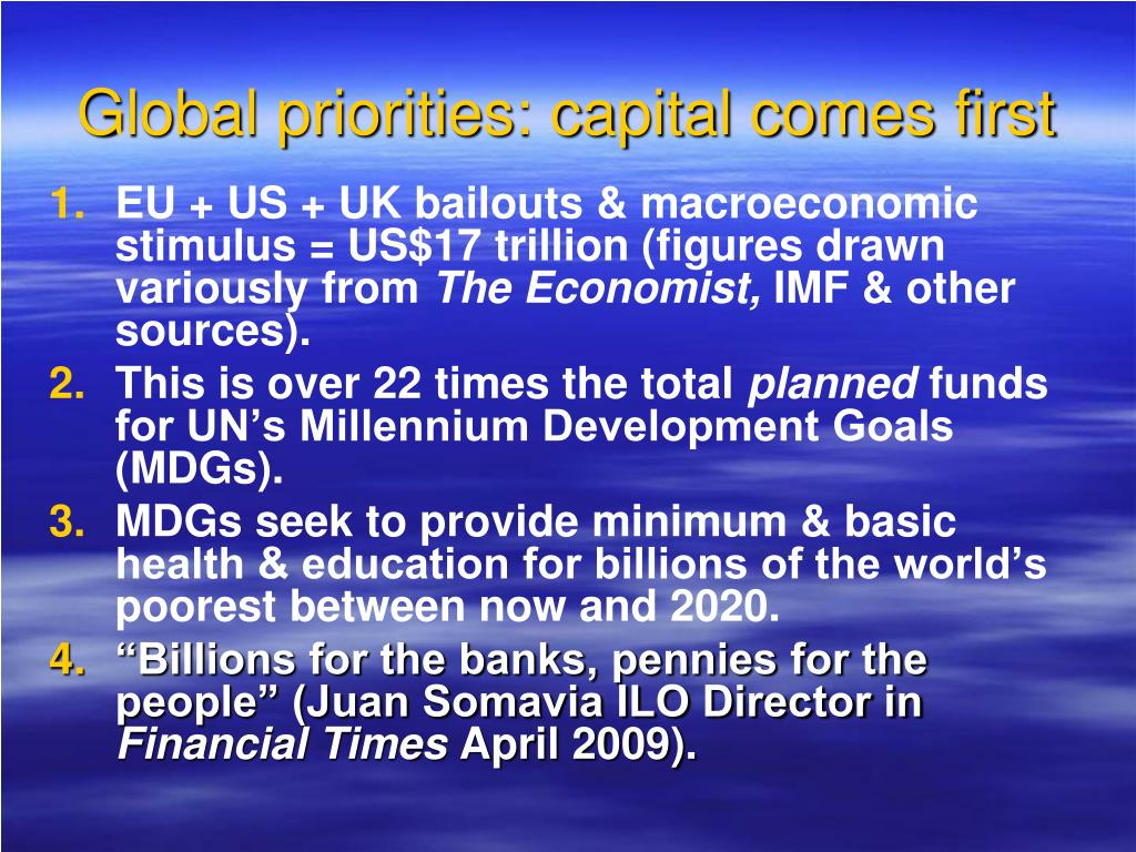 Global priorities: capital comes first