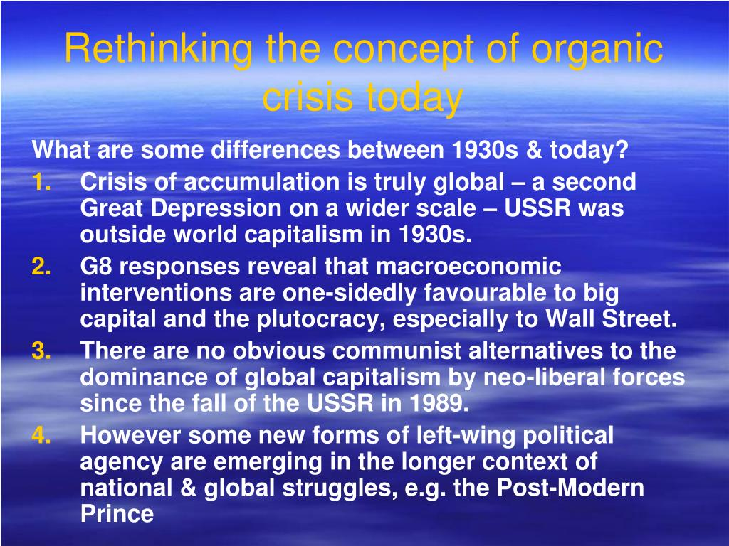Rethinking the concept of organic crisis today