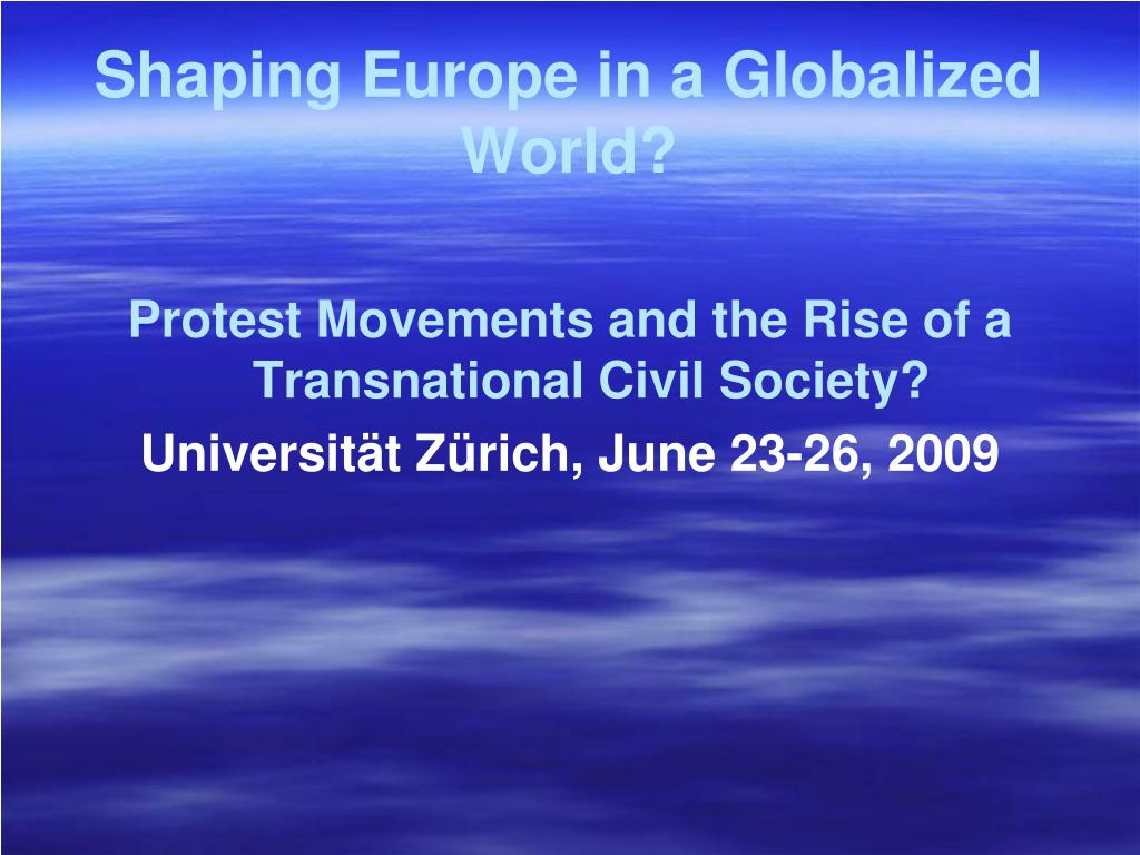 Shaping Europe in a Globalized World?