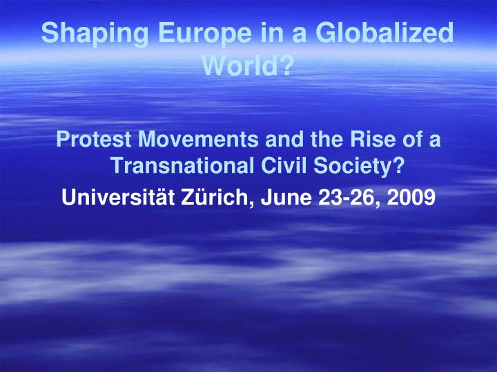 Shaping europe in a globalized world l.jpg
