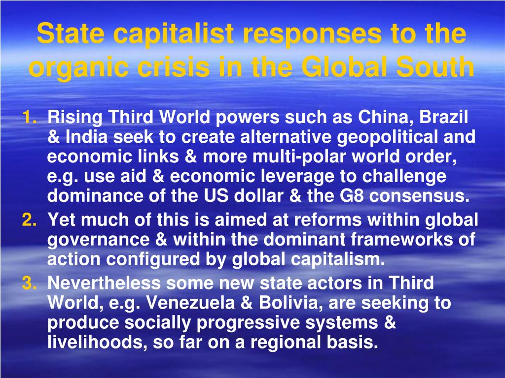 State capitalist responses to the organic crisis in the Global South
