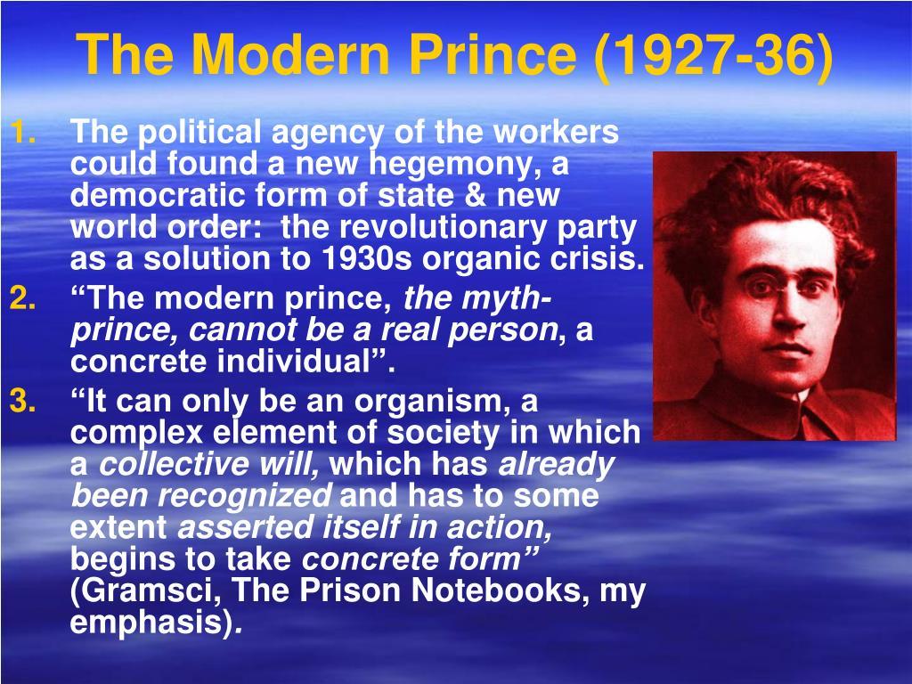 The Modern Prince (1927-36)
