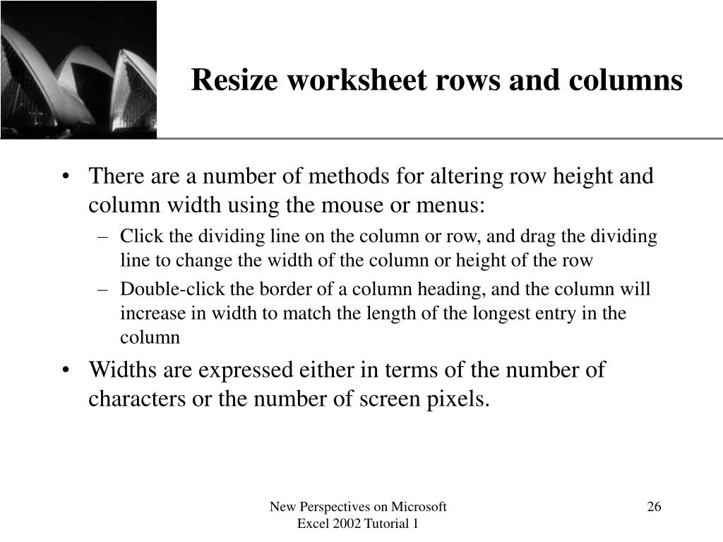 Resize worksheet rows and columns