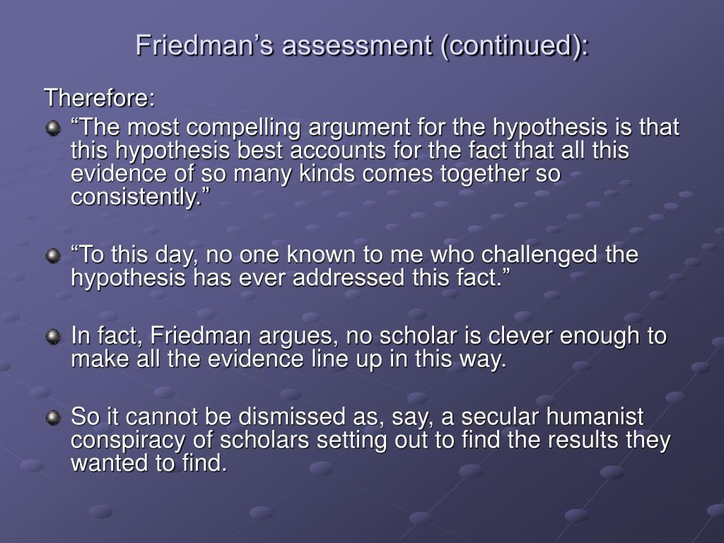 Friedman's assessment (continued):