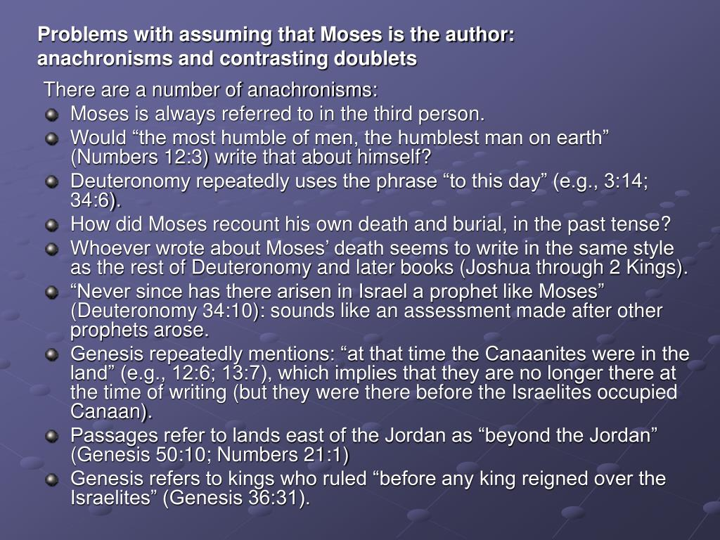 Problems with assuming that Moses is the author: