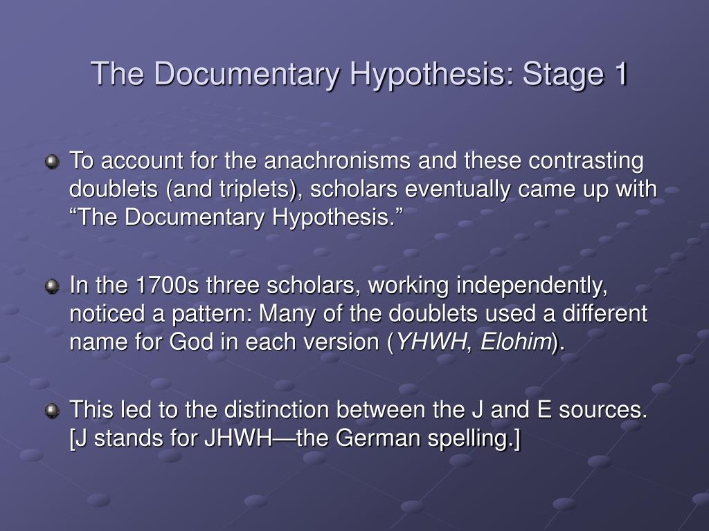 The Documentary Hypothesis: Stage 1
