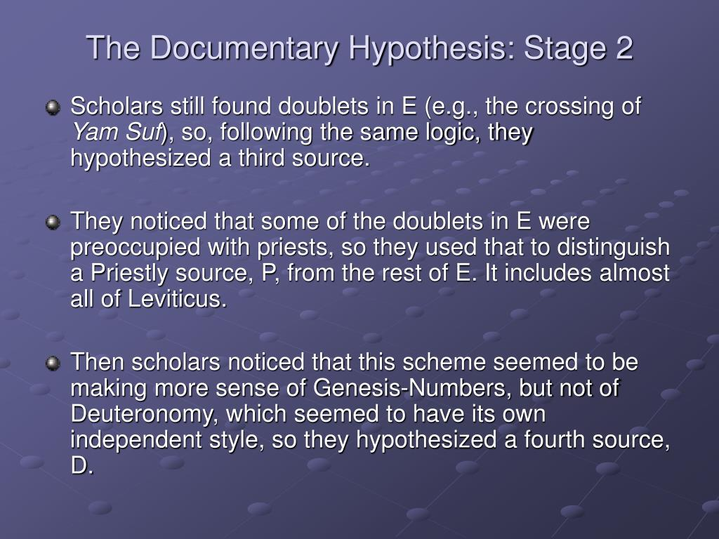 The Documentary Hypothesis: Stage 2