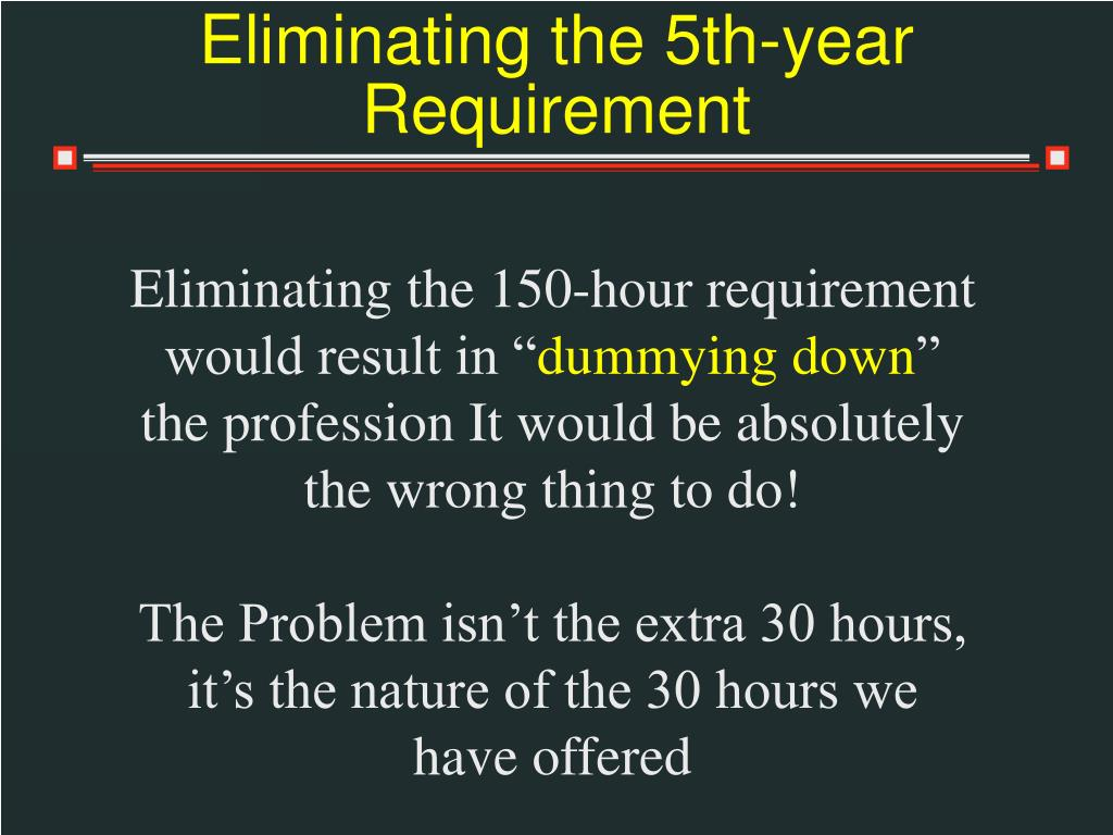 Eliminating the 5th-year Requirement