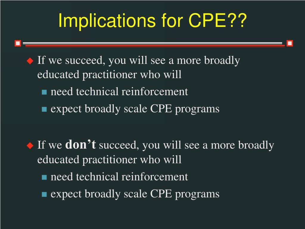 Implications for CPE??