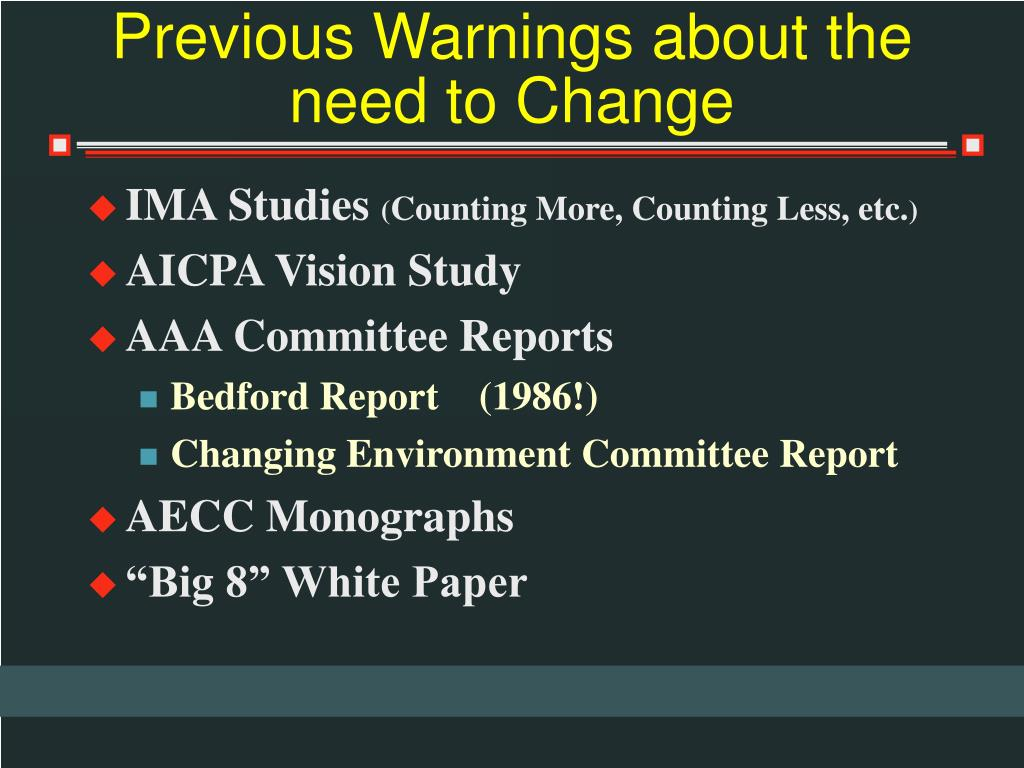 Previous Warnings about the need to Change