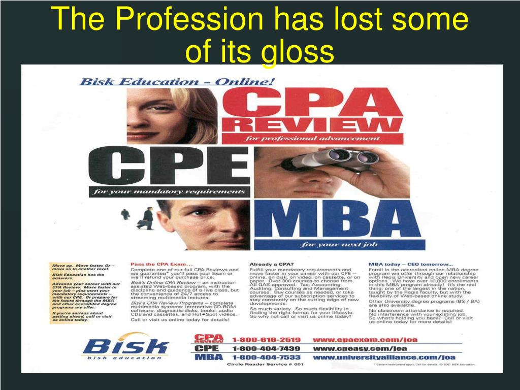 The Profession has lost some of its gloss