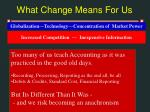 what change means for us