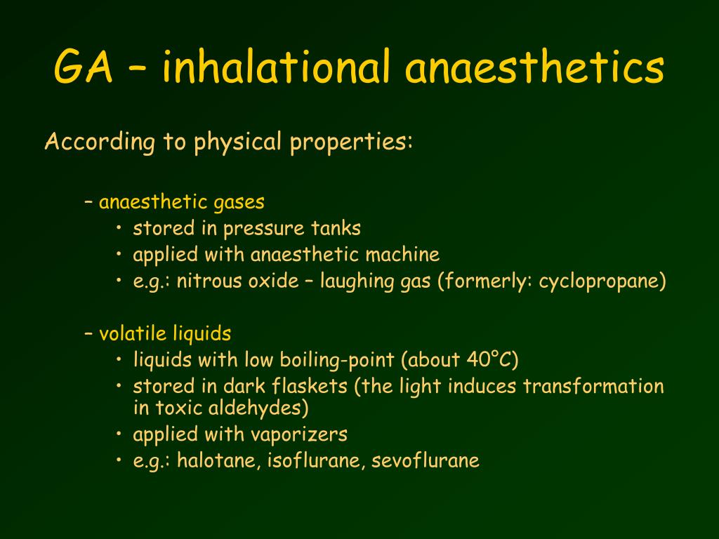 GA – inhalational anaesthetics