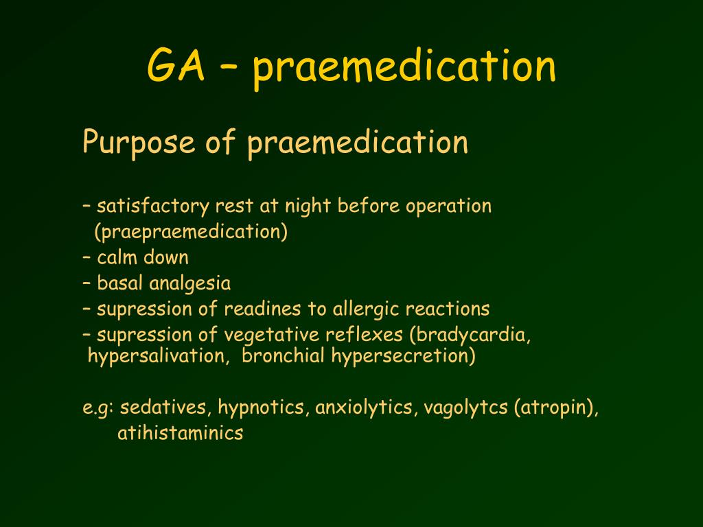 GA – praemedication
