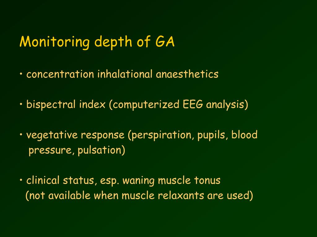 Monitoring depth of GA