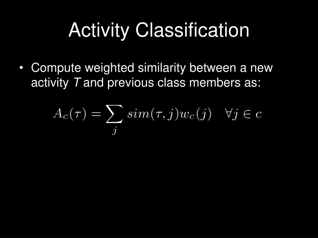 Activity Classification