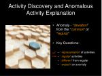 activity discovery and anomalous activity explanation14