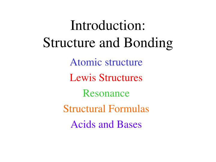 Introduction structure and bonding