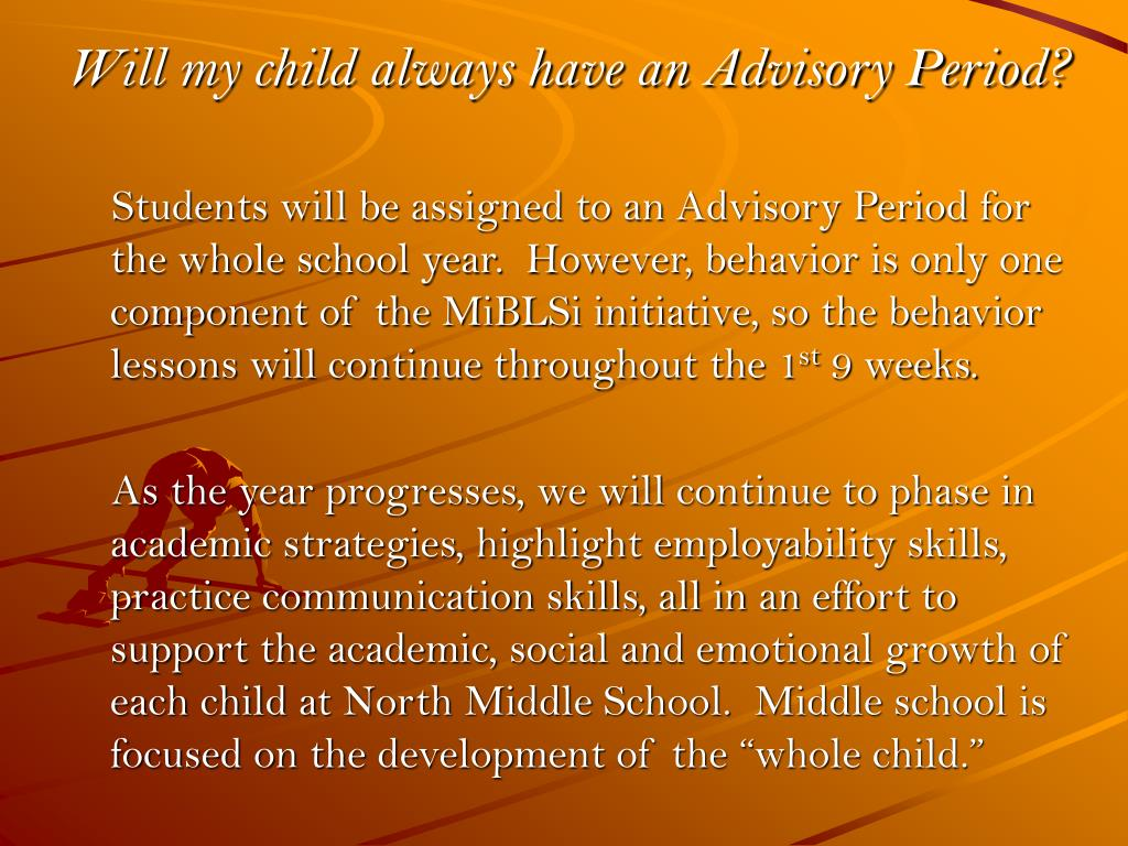 Will my child always have an Advisory Period?