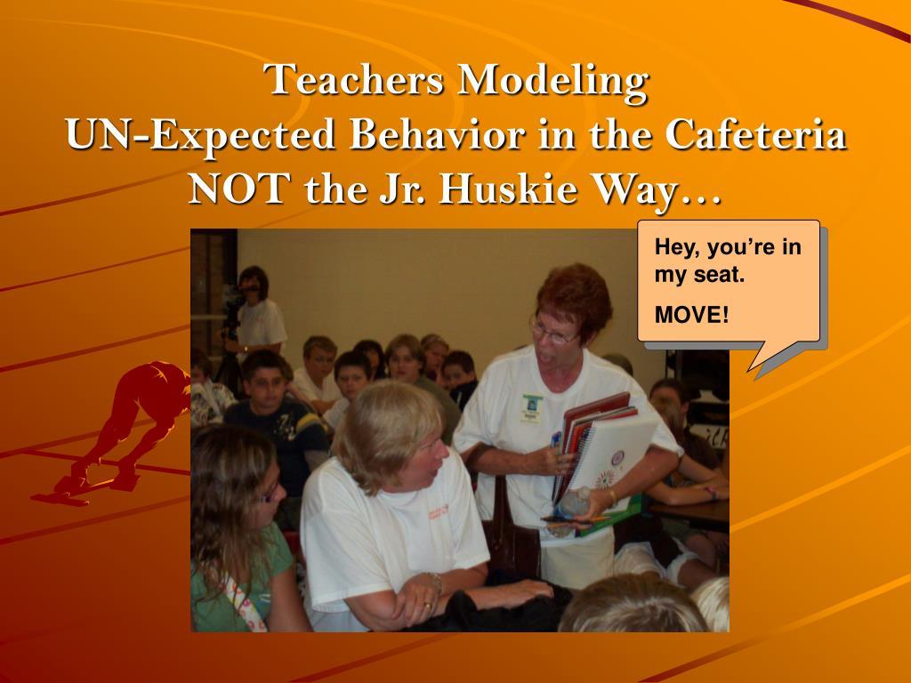 Teachers Modeling
