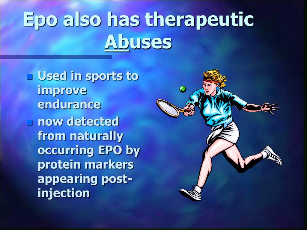 Epo also has therapeutic