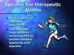epo also has therapeutic ab uses