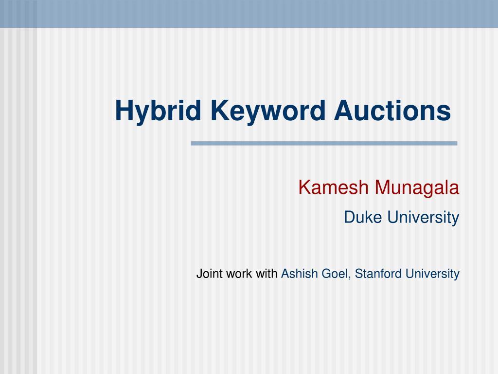 Hybrid Keyword Auctions