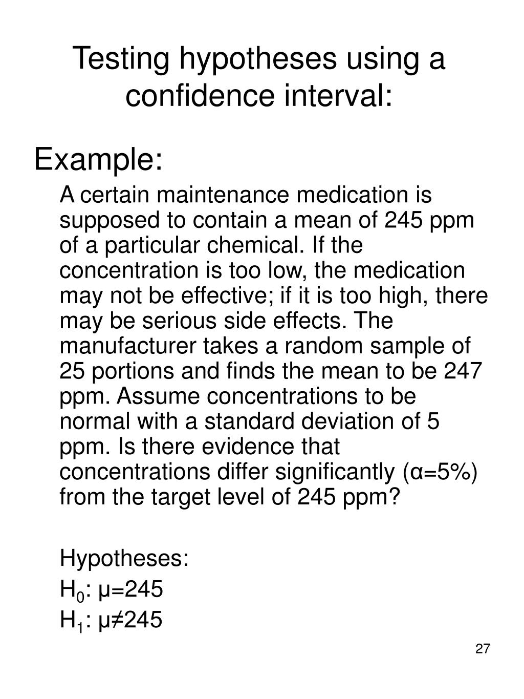 Testing hypotheses using a confidence interval: