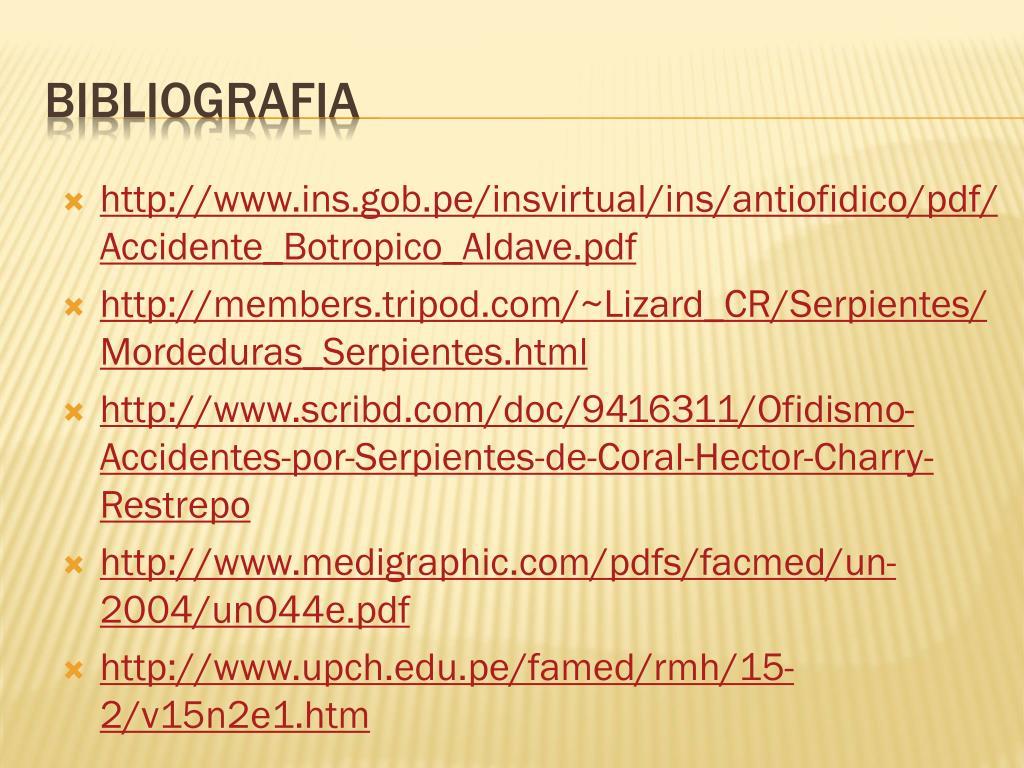 http://www.ins.gob.pe/insvirtual/ins/antiofidico/pdf/Accidente_Botropico_Aldave.pdf