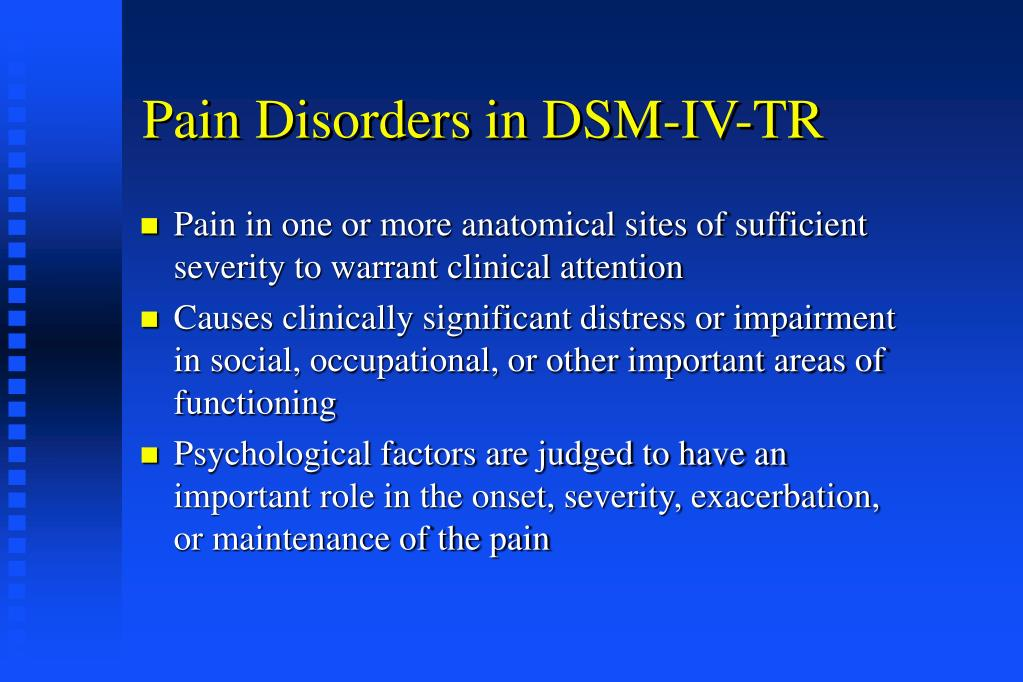 Pain Disorders in DSM-IV-TR