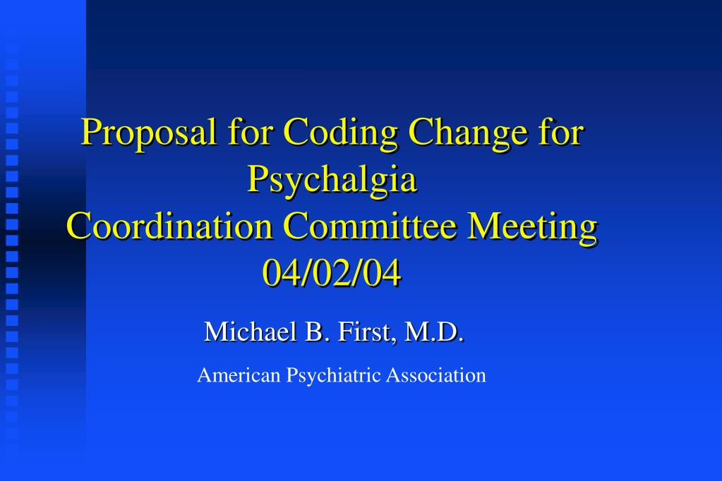 Proposal for Coding Change for Psychalgia