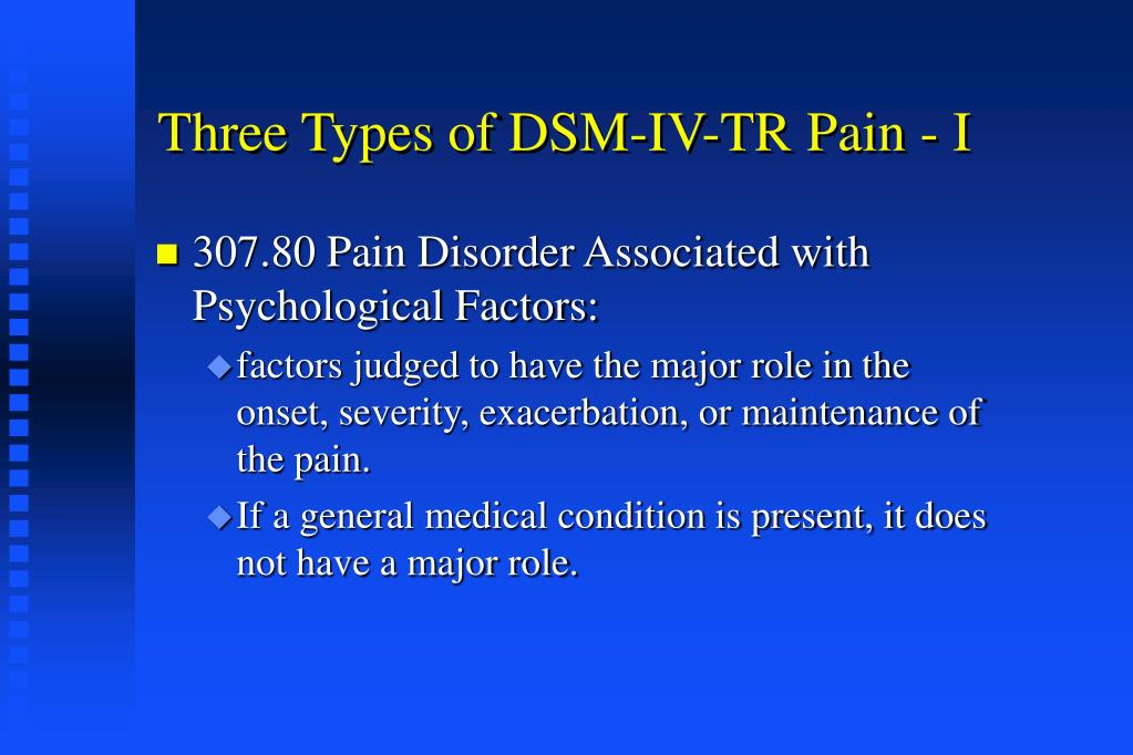 Three Types of DSM-IV-TR Pain - I