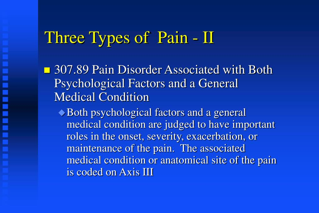 Three Types of  Pain - II