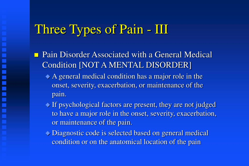 Three Types of Pain - III