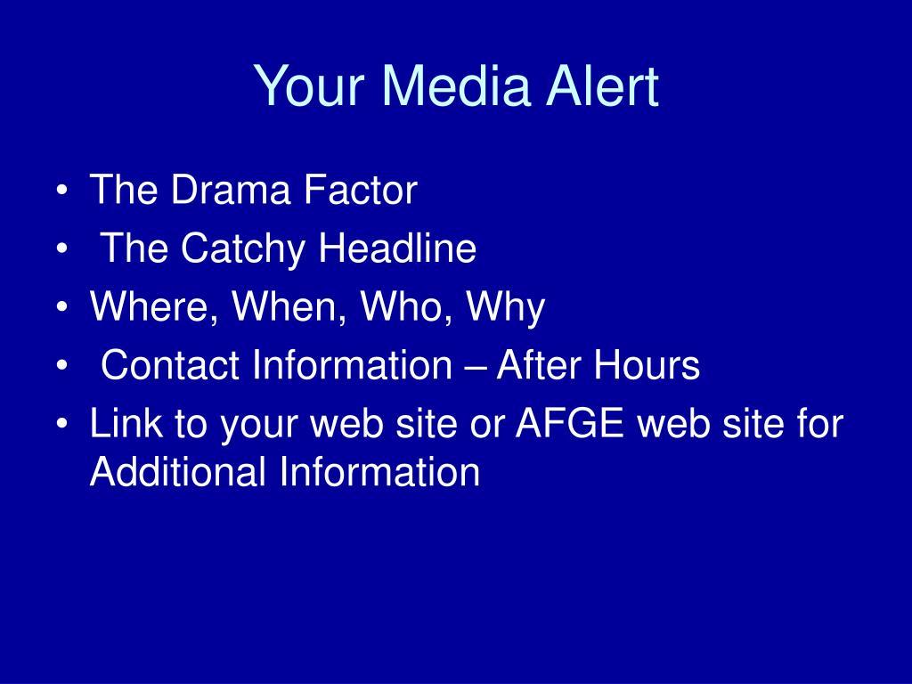 Your Media Alert
