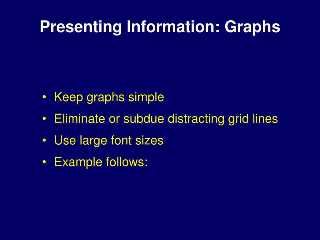 Presenting Information: Graphs