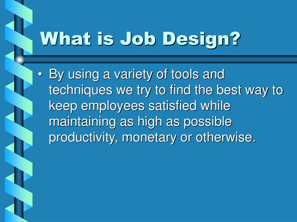What is Job Design?