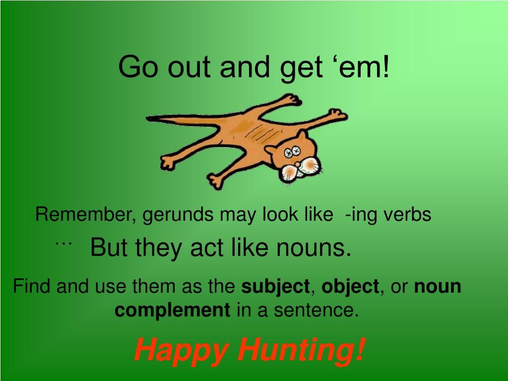 Go out and get 'em!