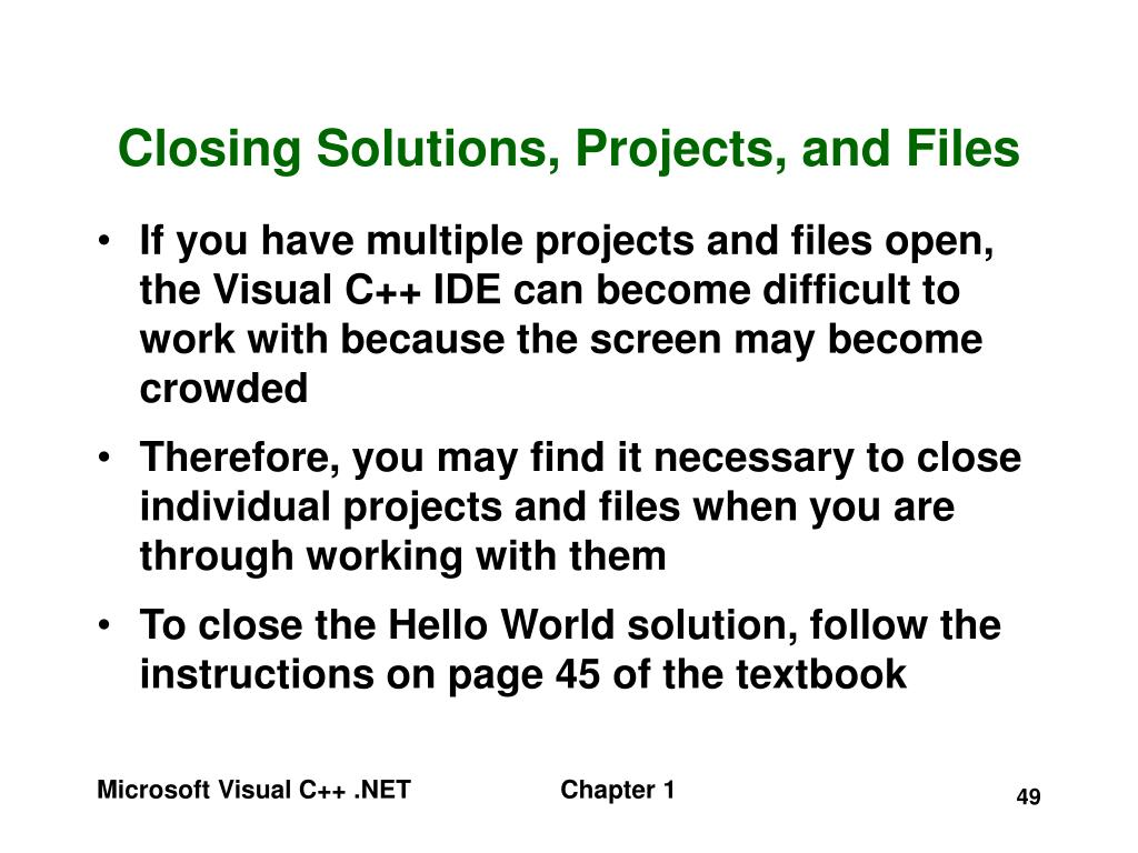 Closing Solutions, Projects, and Files