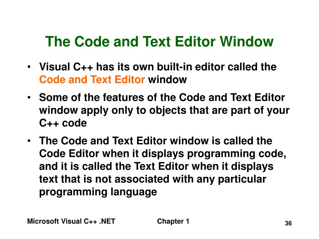 The Code and Text Editor Window