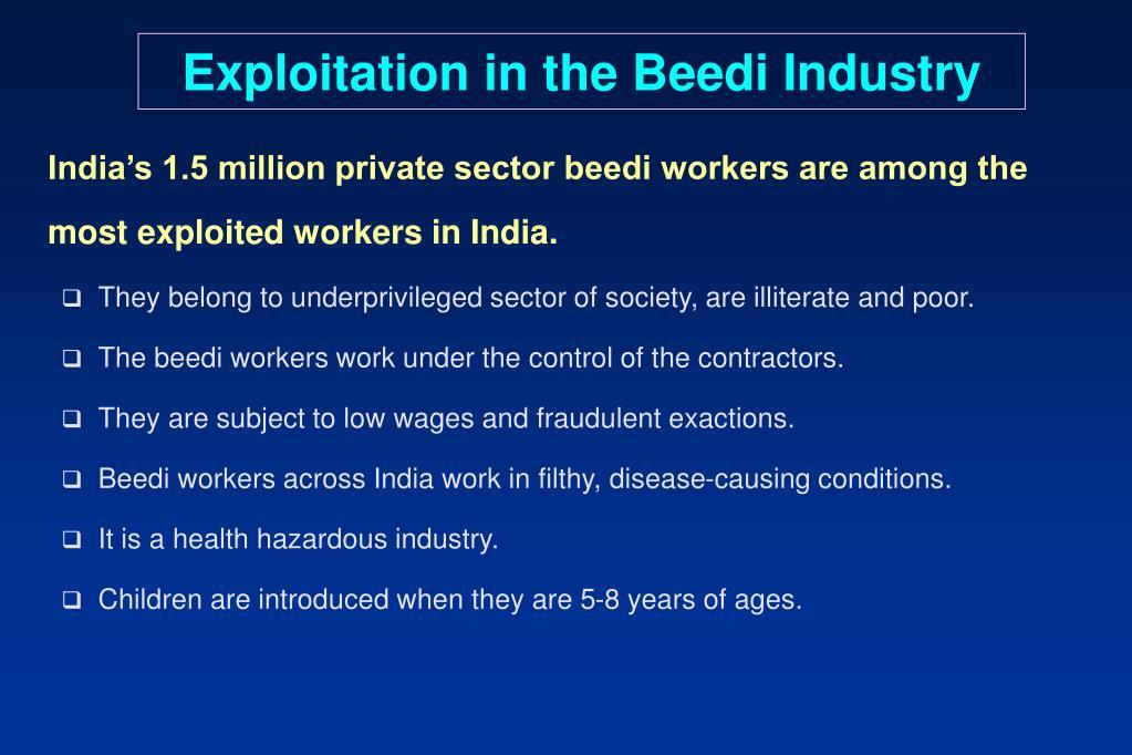Exploitation in the Beedi Industry