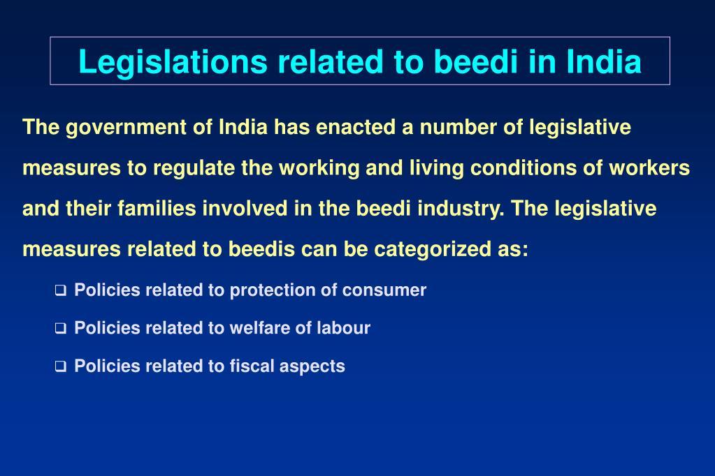 Legislations related to beedi in India